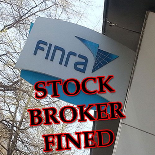 FINRA Broker Fined
